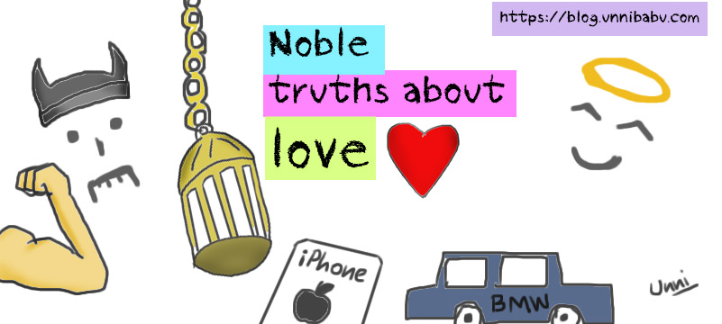 noble truths about love | unni's blog