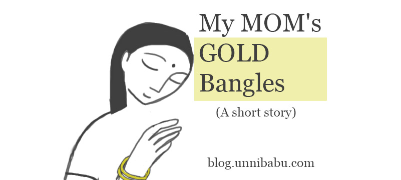 gold bangles of my mom a short indian story