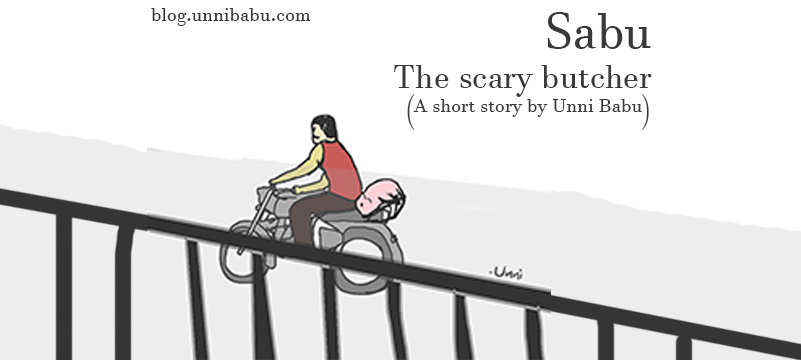Sabu — The scary butcher | A real life short story