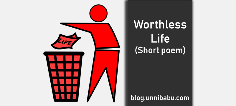 worthless life poem, failure poem, sad poem