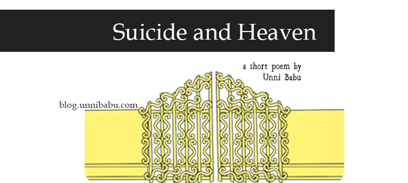 suicide and heaven is a short poem