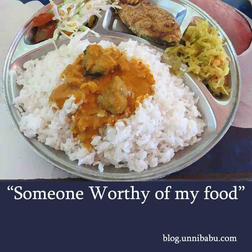 someone worthy pf my food | short story